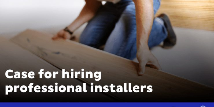 Case for hiring professional installers.